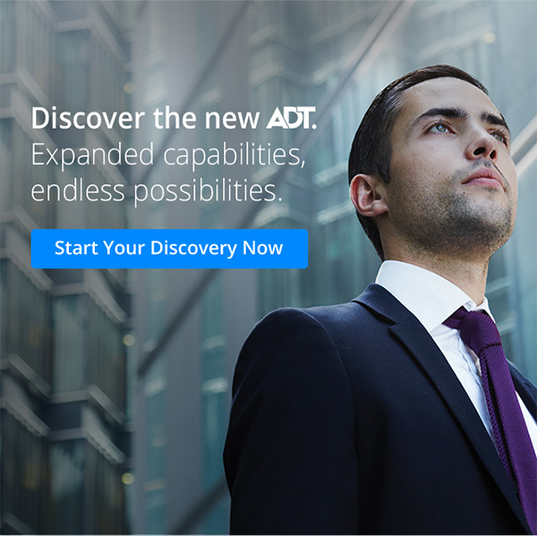 Discover the new ADT. Expanden capabilities, endless possibilities Start Your Discovery Now