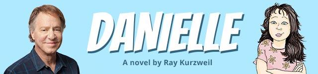 Danielle: A novel by Ray Kurzweil