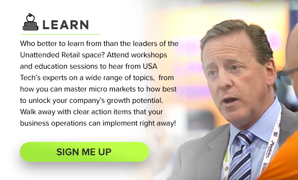 Education Sessions - Learn from the leaders in the Unattended Retail space