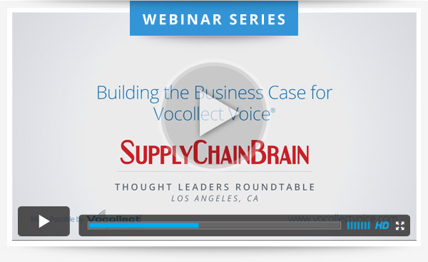 Building the Business Case for Vocollect Voice - view the webinar